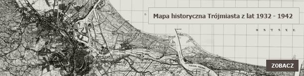 Przejdź do historycznej mapy Trójmiasta