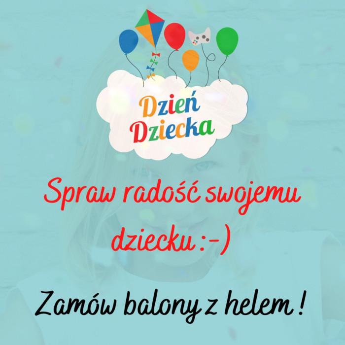 Balony z Helem Gdynia Dzień Dziecka | Poczta Balonowa Trójmiasto: zdjęcie 83093864