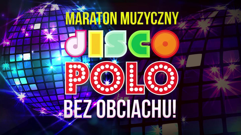 d9b022362b4ba5 Maraton Disco Polo w Gdańsku - zapowiedź