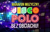 Maraton Disco Polo w Gdańsku - zapowiedź
