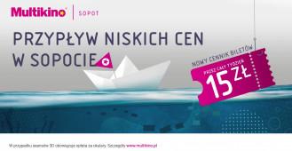 Przypływ niskich cen w Multikino Sopot