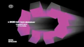 Pezet feat. Taco Hemingway - 2K30 (prod. Hatti Vatti, cuty DJ Panda)