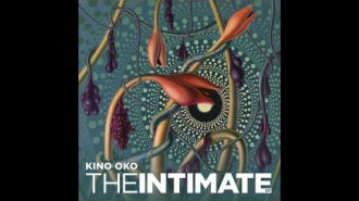 Kino Oko – The Intimate