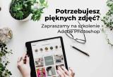 Szkolenie Adobe Photoshop 28.01-5.02.2021