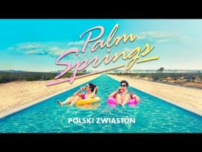 Palm Springs - zwiastun