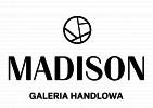 Galeria Handlowa Madison