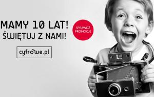 10. urodziny sklepu Cyfrowe.pl