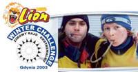 Lion Winter Challenge, Gdynia 21-22.02.2003