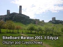 BikeBoard Maraton  ed.II; Jura Kr.-Częst.11.05.2003
