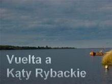 Kąty Rybackie; wycieczka na Mierzeję Wislaną
