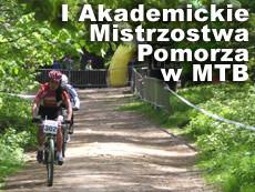 I Akademickie Mistrzostwa Pomorza w Kolarstwie Górskim 14.05.2004
