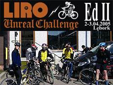 LIRO Unreal Challenge II; 2-3.04.2005