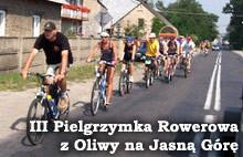 III Pielgrzymka Rowerowa z Oliwy na Jasną Górę