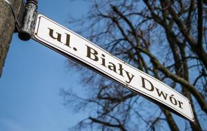 Ulica Biały Dwór zamiast Lecha Kaczyńskiego?