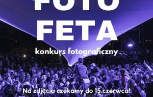 Zgłoś się do konkursu Foto FETA