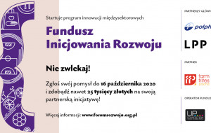 Granty do 25 tys. zł w ramach Funduszu Inicjowania Rozwoju