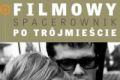150 filmowych powodów, by odwiedzić Trójmiasto