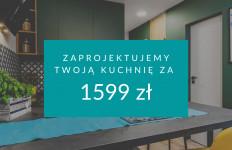 Zaprojektujemy Twoją kuchnię za 1599 zł