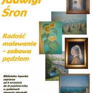Radość malowania - zabawa pędzlem: wystawa malarstwa Jadwigi Śron