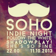 Indie Night x Koncert na piętrze x She's so Fine x Shadowplay! x Follow the White