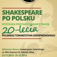 Jubileusz 20-lecia Polskiego Towarzystwa Szekspirowskiego