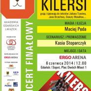 Koncert Finałowy Akademii Gdańskich Lwiątek - Kilersi