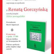 Spotkanie z Renatą Gorczyńską