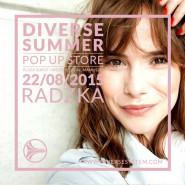 Diverse Summer Pop Up Store: Radzka