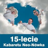 15-lecie Kabaretu Neo-Nówka