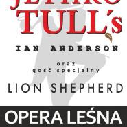 Koncert Jethro Tull's Ian Anderson i gość specjalny Lion Shepherd