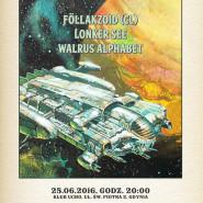 Electric Herring: Föllakzoid, Lonker See, Walrus Alphabet