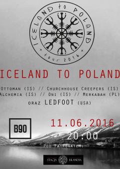 Iceland to Poland: Ottoman, Churchhouse Creepers, Alchemia, Oni, Ledfoot, Merkabah