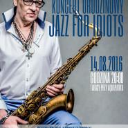Maciej Maleńczuk - Jazz For Idiots - koncert urodzinowy