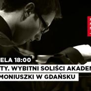 Pomorskie talenty. Wybitni soliści Akademii Muzycznej im. S. Moniuszki w Gdańsku