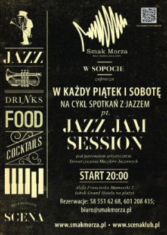 Jazz Jam Session & Koncert Jazz / Restauracja Smak Morza Sopot