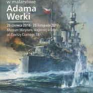 Wielkie dni małej floty w malarstwie Adama Werki
