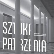Sztuka Patrzenia - Architektura w fotografii Czesława Olszewskiego