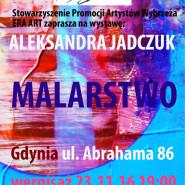 Wystawa malarstwa Aleksandry Jadczuk
