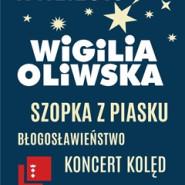 Wigilia Oliwska i Szopka z Piasku