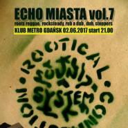 Echo Miasta vol.7: Rootical Connection, Sław, RasDaft, DjJaca
