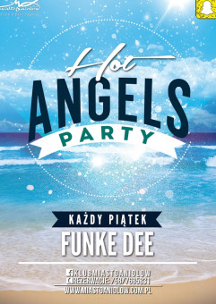 Wakacyjne Hot Angels Party
