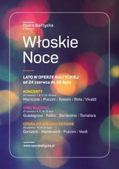 Włoska Noc. Gala: Rossini/ Verdi/Puccini