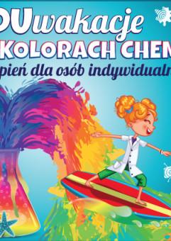 Chemia Wokół Nas - Warsztaty Rodzinne w EduParku w ramach EduWakacji w Kolorach Chemii