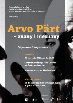 Arvo Pärt - Znany i Nieznany - wystawa