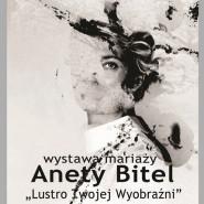 Wystawa prac Anety Bitel