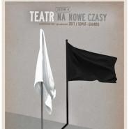 Teatr na nowe czasy - sezon 4