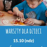 Warszty dla dzieci - Zrób swoją pizzę!