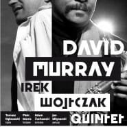 David Murray, Irek Wojtczak Quintet