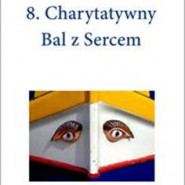 VIII Charytatywny Bal z sercem - Malta is more!
