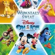 Wspaniały świat: Disney on Ice